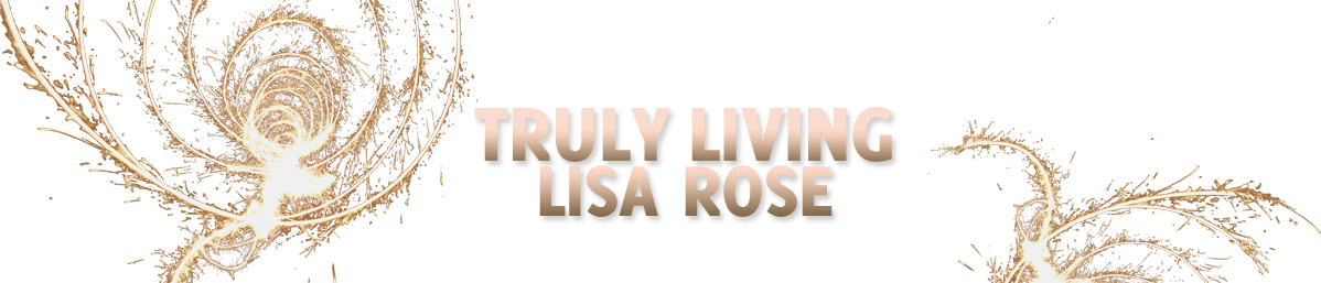 Truly Living with Lisa Rose | Spiritual & Intuitive Life Coach Logo