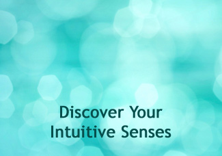 Discover Your Intuitive Senses