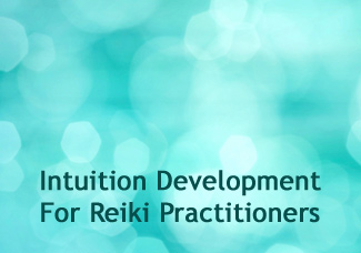 Intuition Development For Reiki Practitioners
