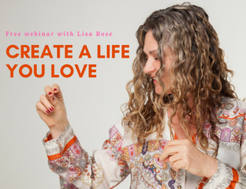 Create a Life You Love, Free Webinar