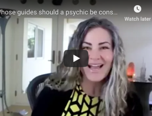 Whose Guides Should A Psychic Consult With In A Session?