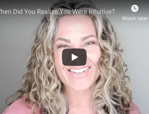 When Did You Realize You Were Intuitive?