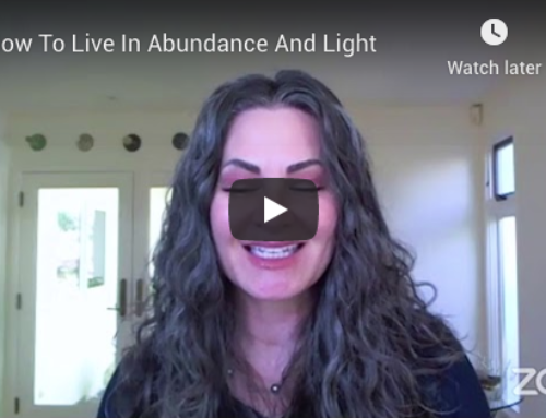 How To Live In Abundance And Light